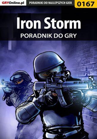 Okładka książki/ebooka Iron Storm - poradnik do gry