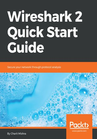 Okładka książki/ebooka Wireshark 2 Quick Start Guide
