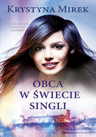 Okładka książki/ebooka Obca w świecie singli
