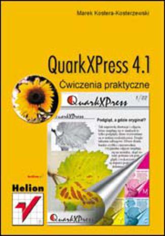 Okładka książki/ebooka QuarkXPress 4.1. Ćwiczenia praktyczne