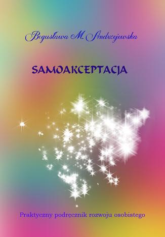 Okładka książki/ebooka Samoakceptacja