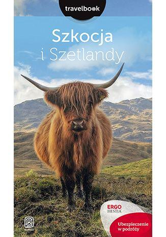 Okładka książki Szkocja i Szetlandy. Travelbook. Wydanie 1