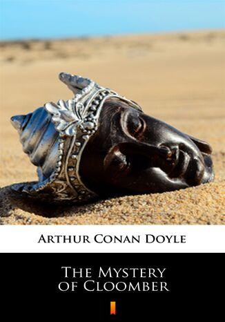 Okładka książki/ebooka The Mystery of Cloomber