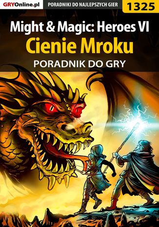 Okładka książki/ebooka Might  Magic: Heroes VI - Cienie Mroku - poradnik do gry