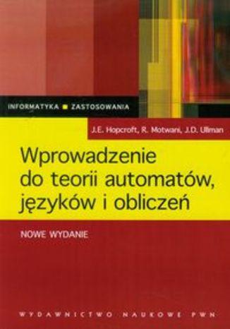 Okładka książki/ebooka Wprowadzenie do teori automatów, języków i obliczeń