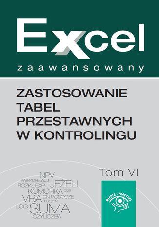 Okładka książki/ebooka Zastosowanie tabel przestawnych w kontrolingu