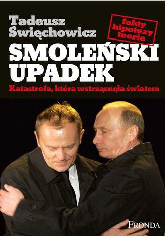 Okładka książki/ebooka Smoleński upadek
