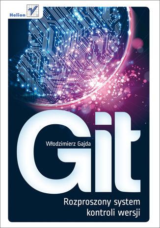 Okładka książki Git. Rozproszony system kontroli wersji