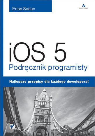 Okładka książki/ebooka iOS 5. Podręcznik programisty