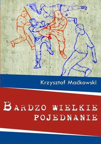 Okładka książki/ebooka Bardzo wielkie pojednanie