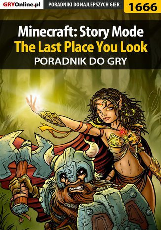 Okładka książki/ebooka Minecraft: Story Mode - The Last Place You Look - poradnik do gry