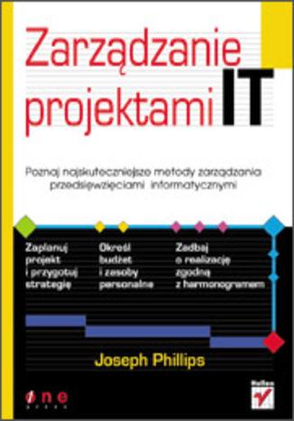 Okładka książki Zarządzanie projektami IT