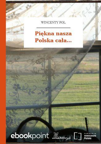 Okładka książki/ebooka Piękna nasza Polska cała