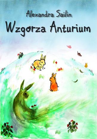 Okładka książki/ebooka Wzgórza Anturium