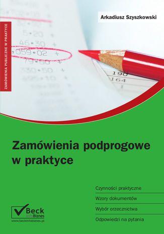 Okładka książki/ebooka Zamówienia podprogowe w praktyce