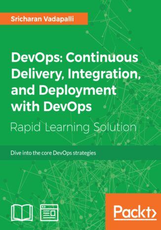 Okładka książki/ebooka DevOps: Continuous Delivery, Integration, and Deployment with DevOps