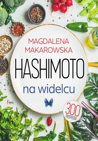 Okładka książki/ebooka Hashimoto na widelcu