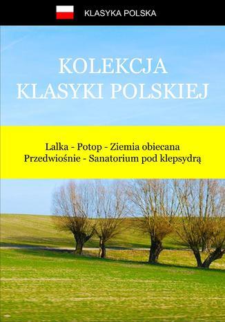 Okładka książki/ebooka Kolekcja klasyki polskiej