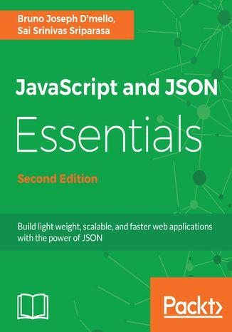 Okładka książki/ebooka JavaScript and JSON Essentials