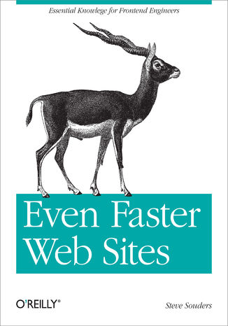 Okładka książki/ebooka Even Faster Web Sites. Performance Best Practices for Web Developers