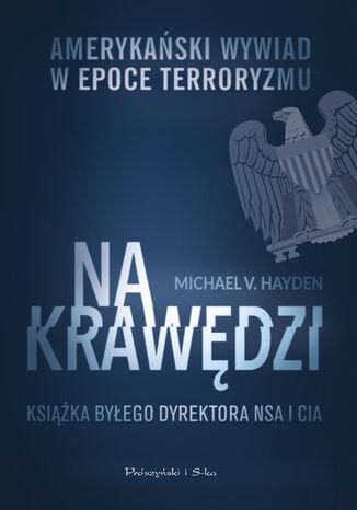 Okładka książki/ebooka Na krawędzi. Amerykański wywiad w epoce terroryzmu