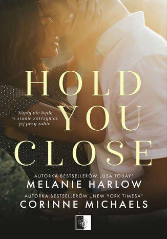 Okładka książki/ebooka Hold you close
