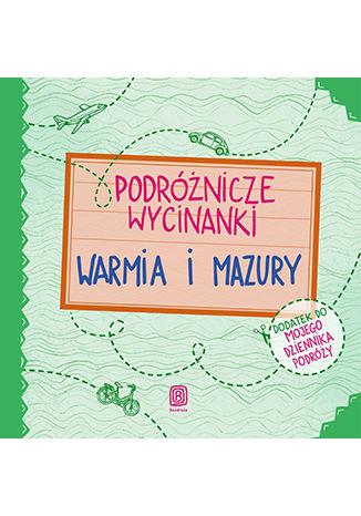 Okładka książki/ebooka Podróżnicze wycinanki. Warmia i Mazury. Wydanie 1