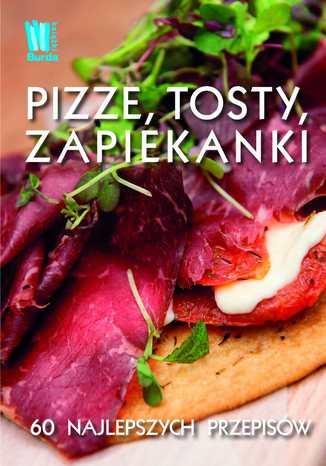 Okładka książki/ebooka Pizze, tosty, zapiekanki