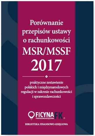 Okładka książki/ebooka Porównanie przepisów ustawy o rachunkowości i MSR/MSSF 2017
