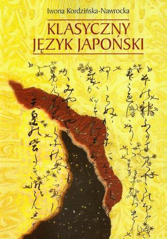 Okładka książki/ebooka Klasyczny język japoński