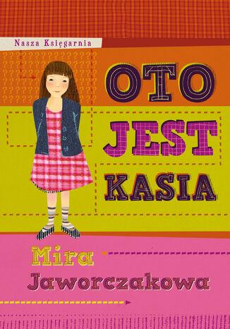 Okładka książki/ebooka Oto jest Kasia