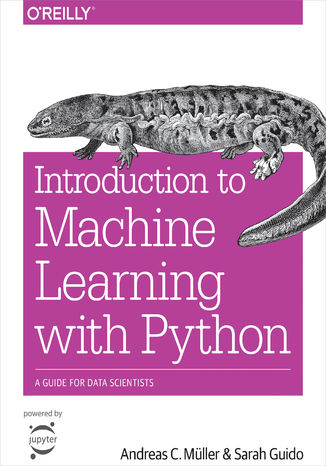 Okładka książki/ebooka Introduction to Machine Learning with Python. A Guide for Data Scientists