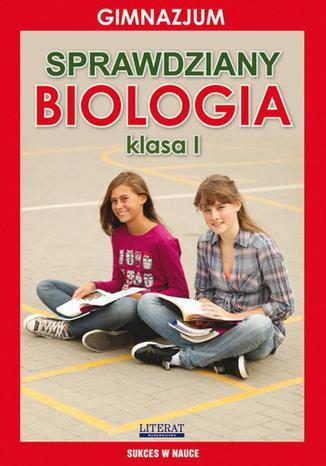 Okładka książki/ebooka Sprawdziany Biologia Gimnazjum Klasa I