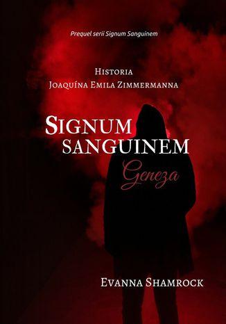Okładka książki/ebooka Signum Sanguinem. Geneza