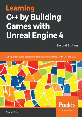 Okładka książki/ebooka Learning C++ by Building Games with Unreal Engine 4