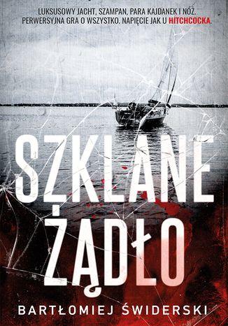 Okładka książki/ebooka Szklane Żądło