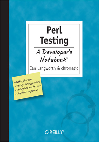 Okładka książki/ebooka Perl Testing: A Developer's Notebook. A Developer's Not