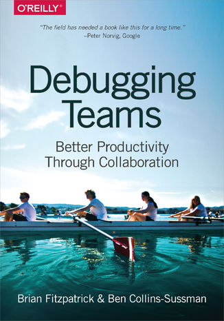 Okładka książki/ebooka Debugging Teams. Better Productivity through Collaboration