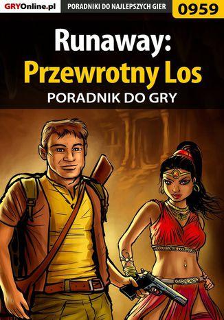 Okładka książki/ebooka Runaway: Przewrotny Los - poradnik do gry