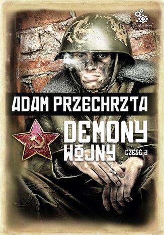 Okładka książki/ebooka Demony wojny. Część 2