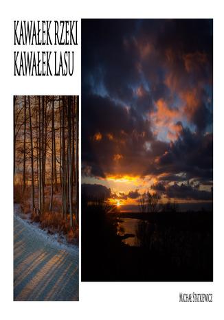 Okładka książki/ebooka KAWAŁEK RZEKI, KAWAŁEK LASU