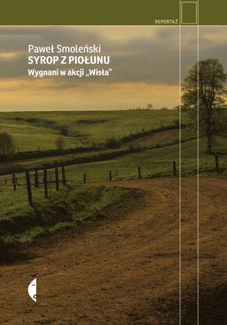 Okładka książki/ebooka Syrop z piołunu. Wygnani w akcji