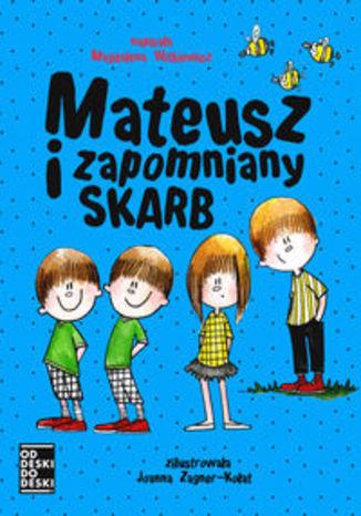 Okładka książki/ebooka Mateusz i zapomniany skarb