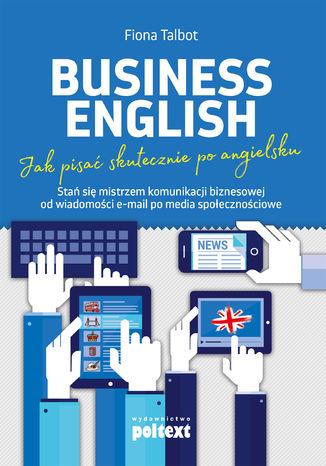 Okładka książki/ebooka Business English. Jak pisać skutecznie po angielsku