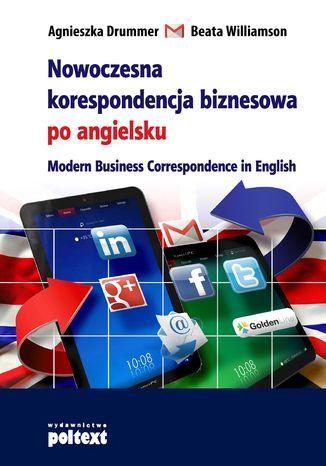 Okładka książki/ebooka Nowoczesna korespondencja biznesowa po angielsku