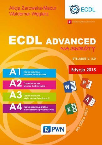 Okładka książki/ebooka ECDL Advanced na skróty Edycja 2015