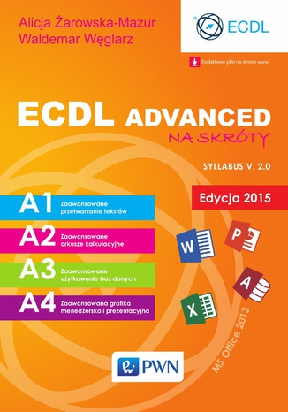 Okładka książki/ebooka ECDL Advanced na skróty. Edycja 2015. Sylabus v. 2.0