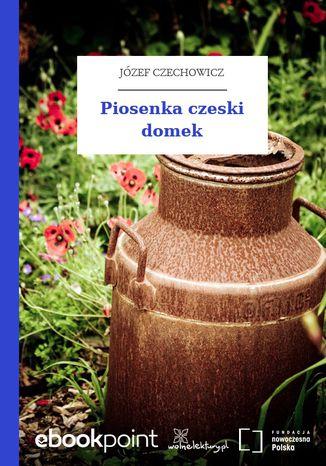 Okładka książki/ebooka Piosenka czeski domek