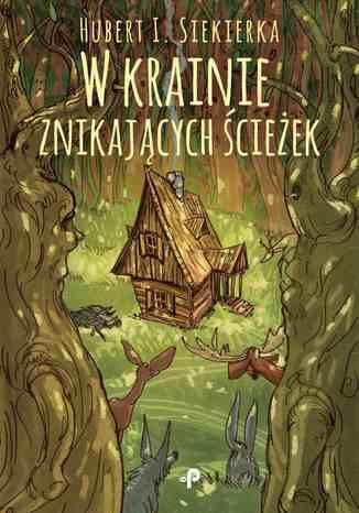 Okładka książki/ebooka Wkrainie znikających ścieżek