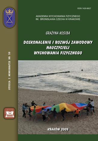 Okładka książki/ebooka Doskonalenie i rozwój zawodowy nauczycieli wychowania fizycznego